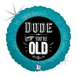 G 18 Круг Друг, с Днем Рождения / Dude you're old / 1 шт / (США)